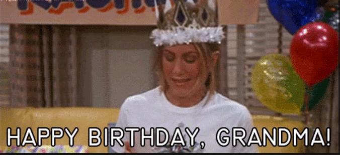 Friends Rachel Happy Birthday Grandma