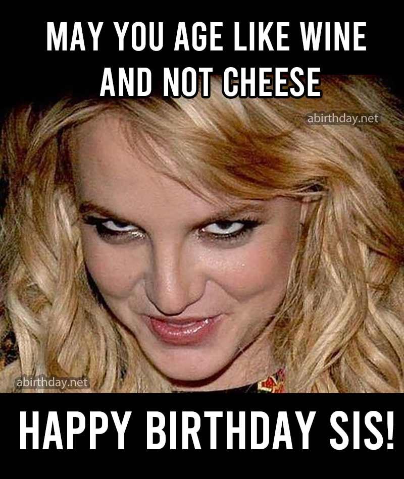 Funny Sister Birthday Meme